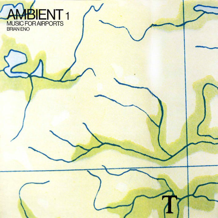 Music for Airports by Brian Eno