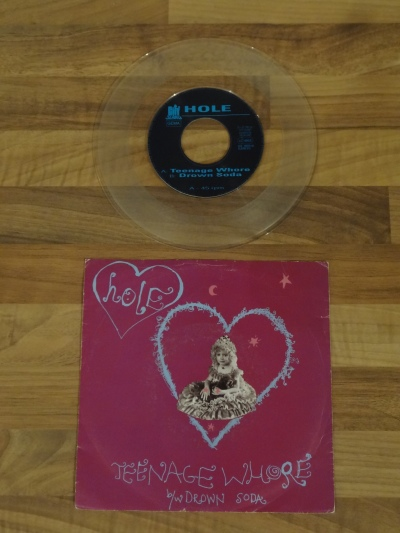 Hole - Teenage Whore 7 Inch Vinyl Record.