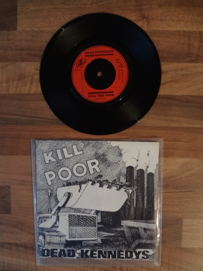 The Dead Kennedys, Kill the Poor 7 Inch Vinyl Record.