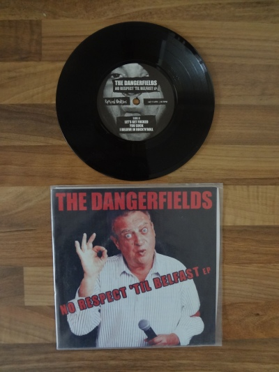 The Dangerfields 'No Respect till Belfast' EP 7 Inch Vinyl.